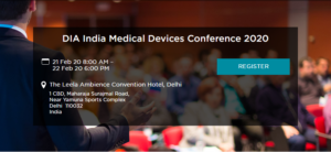 DIA India Medical Devices Conference from 21-22 February 2020 I New Delhi, India