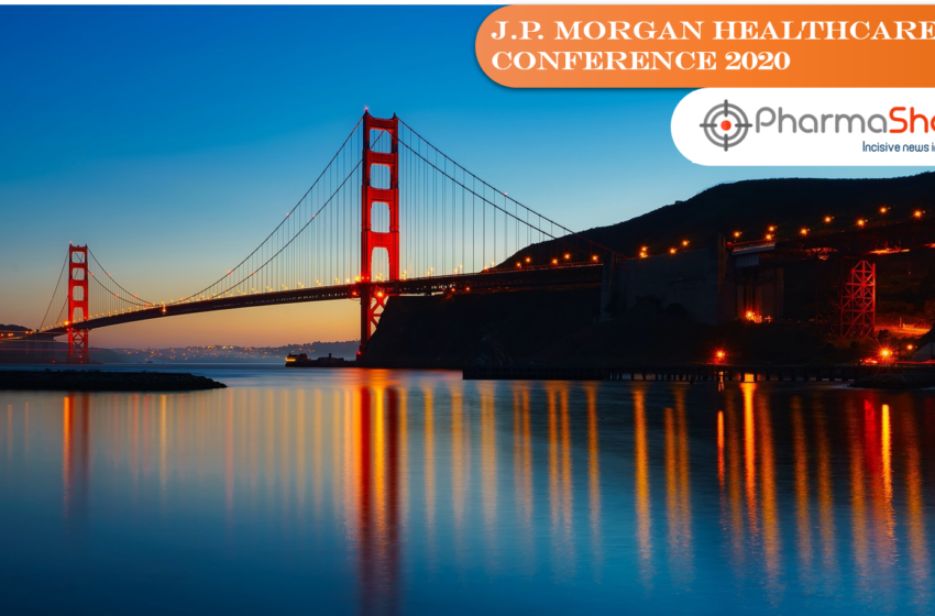 Insights+: Key Deals Updates of JP Morgan Healthcare Conference 2020