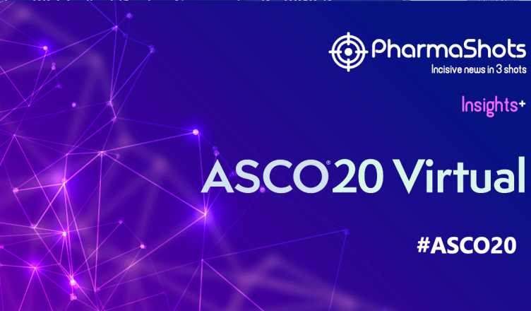 Insights+: Key Events of ASCO 2020 Virtual Annual Meeting #ASCO20