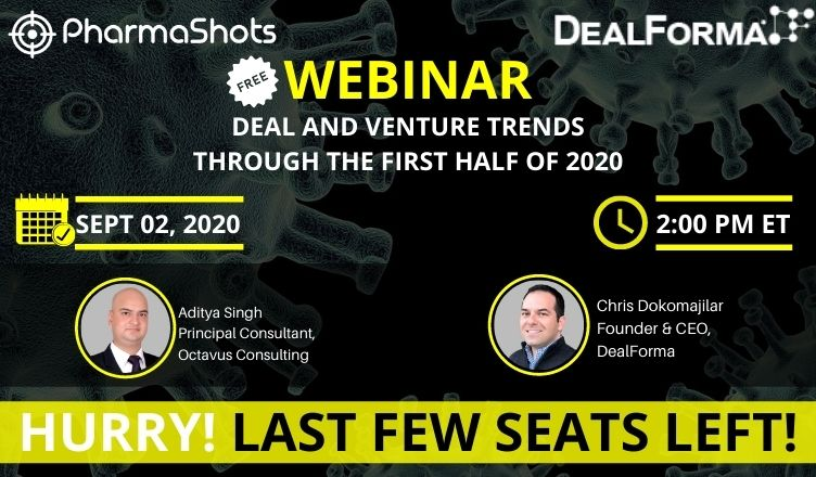 PharmaShots Webinar: Deal And Venture Trends Through The First Half Of 2020