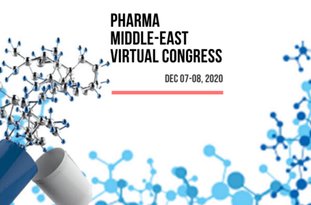 Pharma Middle East Virtual Congress (Dec 07 – 08, 2020)