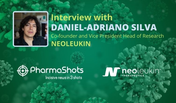ViewPoints Interview: Neoleukin's Daniel-Adriano Silva Shares Insight on Novel Protein Designed to Treat or Block SARS-COV-2