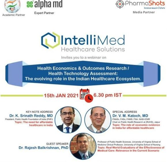 Exclusive Webinar: Health Economics & Outcomes Research /Health Technology Assessment: The evolving role in the Indian Healthcare Ecosystem