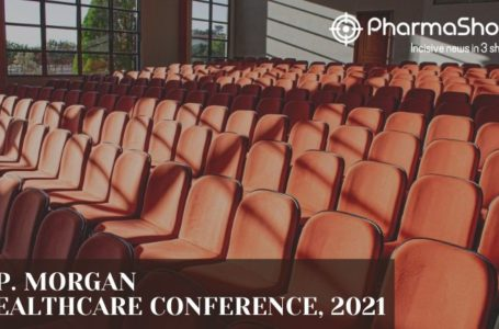 Insights+: Key Deals of JP Morgan Healthcare Conference 2021