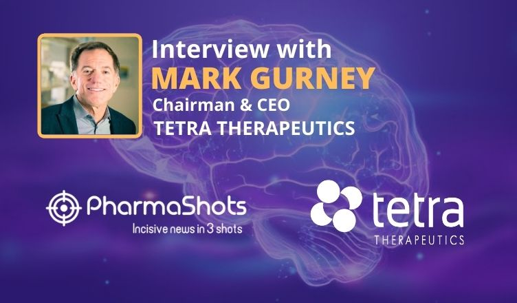 ViewPoints Interview: Tetra Therapeutics' Mark Gurney Shares Insight on Topline Results of BPN14770 for Fragile X Syndrome