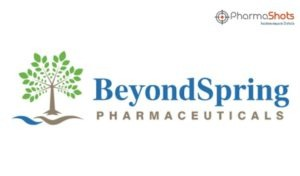 BeyondSpring's Plinabulin Receives the US FDA's and NMPA's Breakthrough Therapy Designations for Chemotherapy-Induced Neutropenia Indication