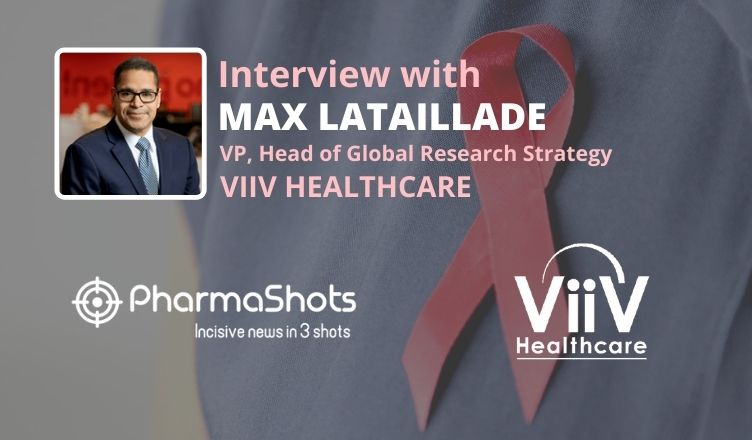 ViewPoints Interview: ViiV Healthcare's Max Lataillade Shares Insight on Rukobia