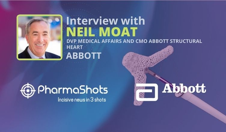 ViewPoints Interview: Abbott's Neil Moat Shares Insights on the Next Generation TriClip Transcatheter Tricuspid Valve Repair System