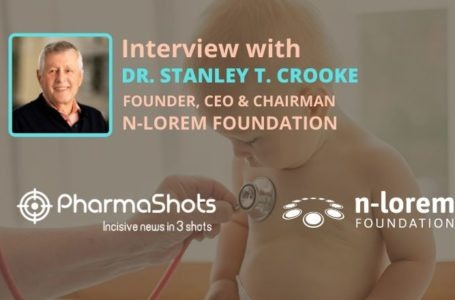 ViewPoints Interview: n-Lorem Foundation's Dr. Stanley T. Crooke Shares Insights on its Collaboration with Ultragenyx to Provide Personalized Medicines to Ultra-Rare Patients