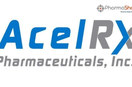 AcelRx Signs a License Agreement with Aguettant to Commercialize Dzuveo in EU and for Two Pre-Filled Syringe Products in US