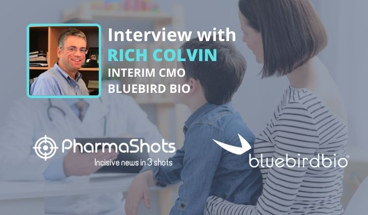 ViewPoints Interview: bluebird bio's Rich Colvin Shares Insights on the Skysona to Treat Early Cerebral Adrenoleukodystrophy