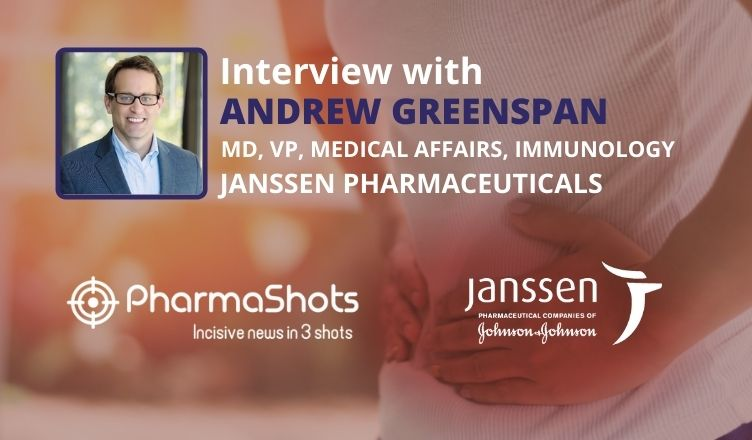 PharmaShots Interview: Janssen's Andrew Greenspan Shares Insight About the New AGA Guidelines Recommending Stelara (Ustekinumab) as a First-Line Treatment Option in Crohn's Disease