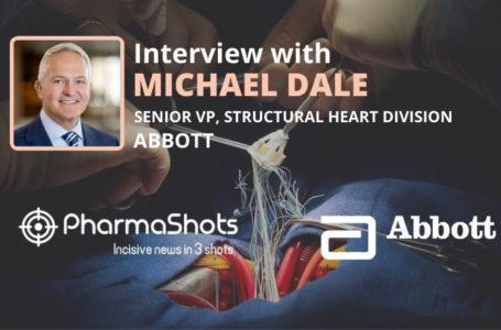 PharmaShots Interview: Abbott's Michael Dale Shares Insight on the CE Mark for the Next-Generation Navitor TAVI System