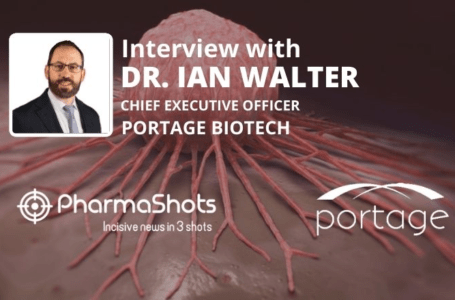 PharmaShots Interview: Portage Biotech's Dr. Ian Walters Shares Insight on the Data of INT230-6 Presented at ASCO 2021