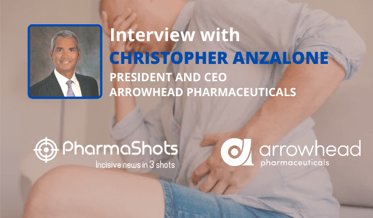 ViewPoints Interview: Arrowhead' Dr. Christopher Anzalone Shares Insights on the Data of ARO-AAT Presented at EASL 2021